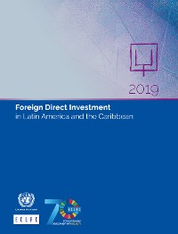 Cover Foreign Direct Investment in Latin America and the Caribbean 2019