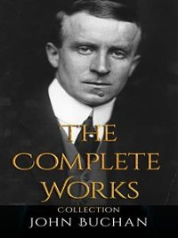 Cover John Buchan: The Complete Works