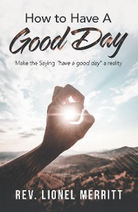 Cover How to Have a Good Day