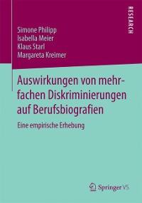 Cover Auswirkungen von mehrfachen Diskriminierungen auf Berufsbiografien