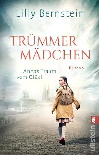 Cover Trümmermädchen – Annas Traum vom Glück