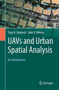 Cover UAVs and Urban Spatial Analysis