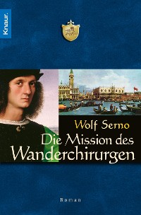 Cover Die Mission des Wanderchirurgen