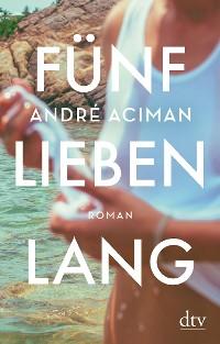 Cover Fünf Lieben lang