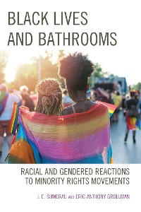 Cover Black Lives and Bathrooms