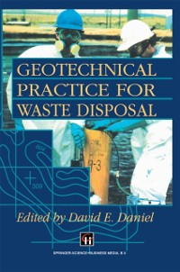 Cover Geotechnical Practice for Waste Disposal