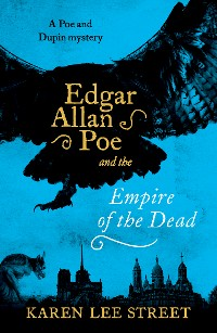 Cover Edgar Allan Poe and The Empire of the Dead