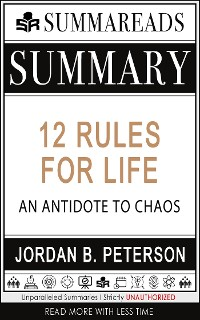 Cover Summary of 12 Rules for Life: An Antidote to Chaos by Jordan B. Peterson