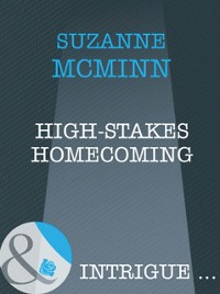 Cover High-Stakes Homecoming (Mills & Boon Intrigue) (Haven, Book 4)