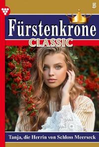 Cover Fürstenkrone Classic 5 – Adelsroman