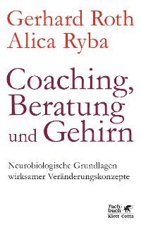 Cover Coaching, Beratung und Gehirn