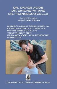 Cover Manipolazione spinale nella cefalea muscolo tensiva e interazioni con altri trattamenti non farmacologici: una revisione narrativa