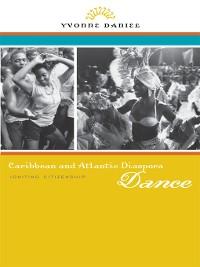 Cover Caribbean and Atlantic Diaspora Dance