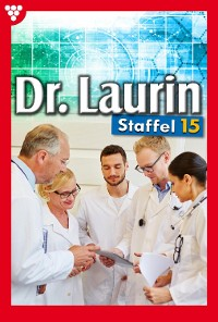 Cover Dr. Laurin Staffel 15 – Arztroman