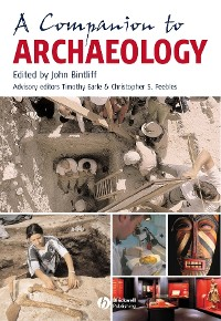 Cover A Companion to Archaeology