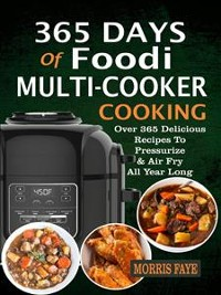 Cover 365 Days Of Foodi Multi-Cooker Cooking