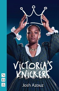 Cover Victoria's Knickers (NHB Modern Plays)
