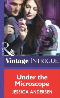 Cover Under the Microscope (Mills & Boon Intrigue)