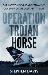 Cover Operation Trojan Horse