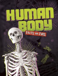 Cover Human Body Facts or Fibs