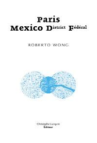 Cover Paris - Mexico D.F.