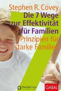 Cover Die 7 Wege zur Effektivität für Familien