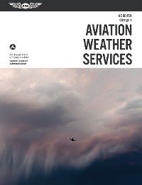 Cover Aviation Weather Services: ASA FAA-AC00-45H, Change 1