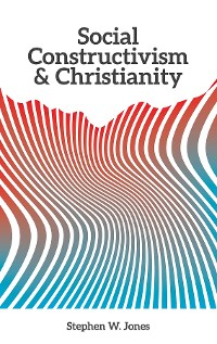 Cover Social Constructivism and Christianity