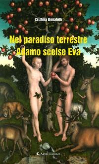 Cover Nel paradiso terrestre Adamo scelse Eva