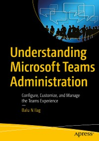 Cover Understanding Microsoft Teams Administration