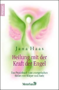 Cover Heilung mit der Kraft der Engel