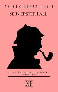 Cover Sherlock Holmes – Sein erster Fall und andere Detektivgeschichten
