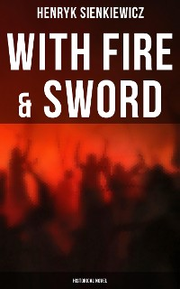 Cover With Fire & Sword (Historical Novel)