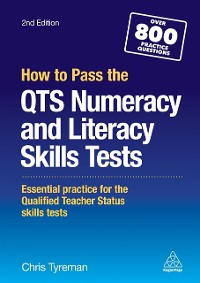 Cover How to Pass the QTS Numeracy and Literacy Skills Tests