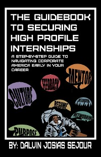 Cover The Guide Book To Securing High Profile Internships