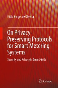 Cover On Privacy-Preserving Protocols for Smart Metering Systems
