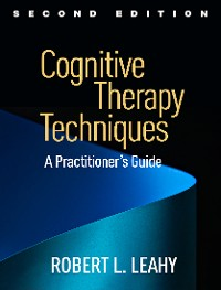 Cover Cognitive Therapy Techniques, Second Edition