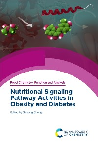 Cover Nutritional Signaling Pathway Activities in Obesity and Diabetes