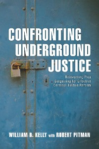 Cover Confronting Underground Justice