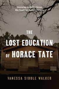 Cover The Lost Education of Horace Tate