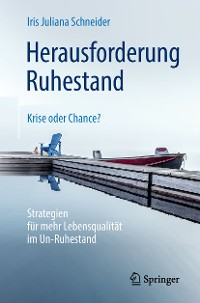 Cover Herausforderung Ruhestand – Krise oder Chance?