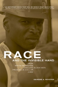 Cover Race and the Invisible Hand