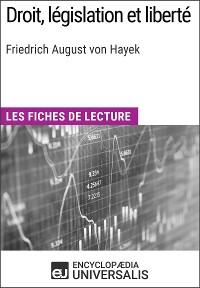 Cover Droit, législation et liberté de Friedrich August von Hayek