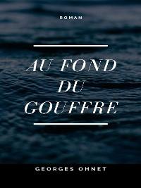 Cover Au fond du Gouffre