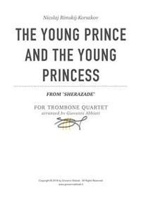 "Cover Nicolaj Rimskij-Korsakov The Young Prince And The Young Princess (from ""Sherazade"") for Trombone Quartet"