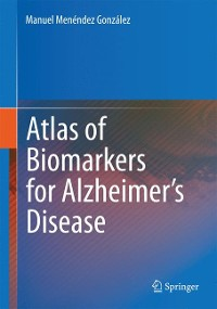 Cover Atlas of Biomarkers for Alzheimer's Disease