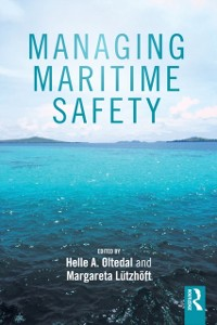 Cover Managing Maritime Safety