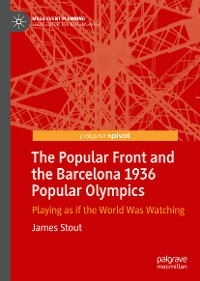 Cover The Popular Front and the Barcelona 1936 Popular Olympics