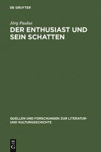 Cover Der Enthusiast und sein Schatten