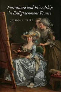 Cover Portraiture and Friendship in Enlightenment France